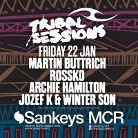 Tribal Sessions returns to Sankeys - 22nd January.