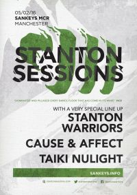 Stanton Warriors  | Cause & Affect | Taiki NuLight | Friday 5th February