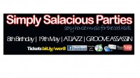 Simply Salacious Parties 8th Birthday with Atjazz and Groove Assassin