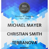 Egg Uncut, Michael Mayer, Christian Smith and Terranova