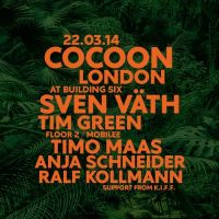 Cocoon London with Sven Vath, Tim Green and Timo Maas