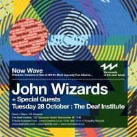 Now Wave presents John Wizards