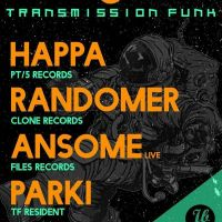 Transmission Funk with Happa, Randomer and Ansome